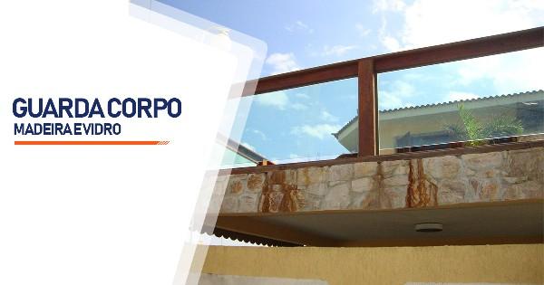 Guarda Corpo Madeira e Vidro Belo Horizonte